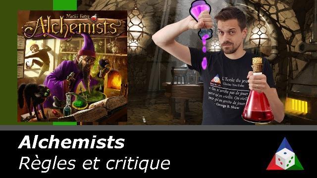 L'École du jeu - Alchemists - Règles et critique